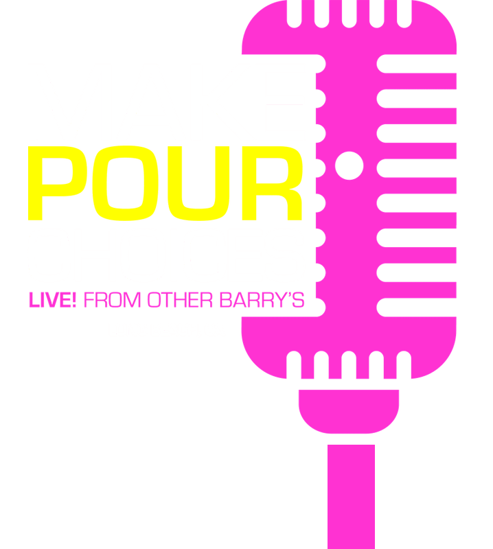 Make Pour Choices Logo | Long Beach, CA